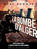 Telecharger Livres La bombe d Alger (PDF,EPUB,MOBI) gratuits en Francaise