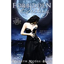 Forbidden Destiny (the Hybrid Series Book 1)