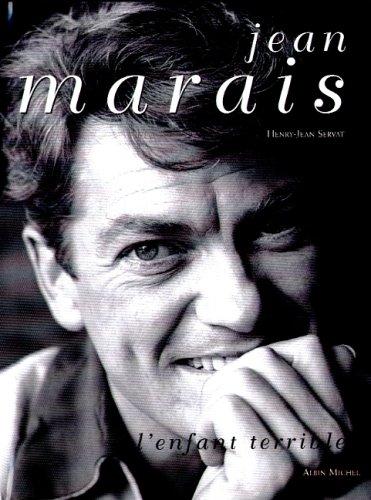 Jean-Marais : l'enfant terrible par Henry-Jean Servat