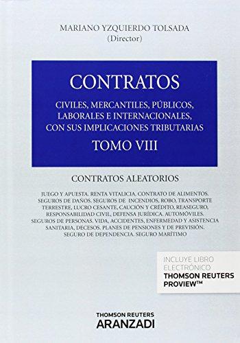 Contratos: civiles, mercantiles, públicos, laborales e internacionales, con sus implicaciones tributarias. Tomo VIII : Contratos aleatorios (Formato Dúo) (Gran Tratado) Continental Duo