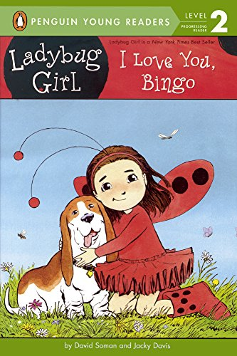 I Love You, Bingo (Ladybug Girl: Penguin Young Readers, Level 2)