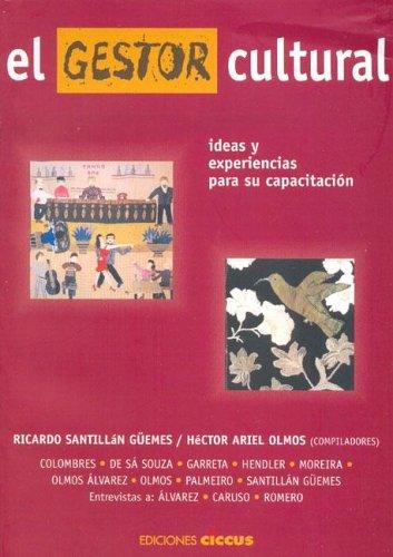 Descargar Libro El Gestor Cultural de Hector Ariel Olmos