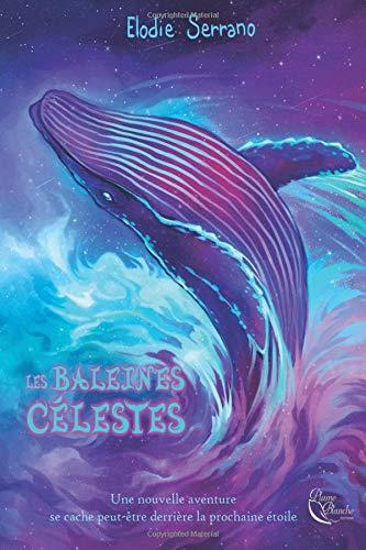 Les Baleines célestes