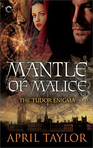 Mantle of Malice (The Tudor Enigma Book 3) (English Edition)