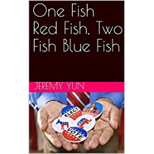 One Fish Red Fish, Two Fish Blue Fish (English Edition)