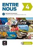 Entre Nous: Livre de l'eleve + Cahier d'activites + CD 4 (B2)