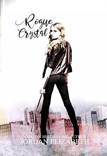 Rogue Crystal por Jordan Elizabeth Gratis