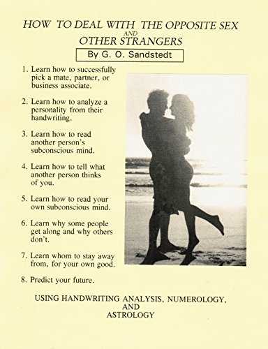 HOW TO DEAL WITH THE OPPOSITE SEX AND OTHER STRANGERS. (English Edition) -