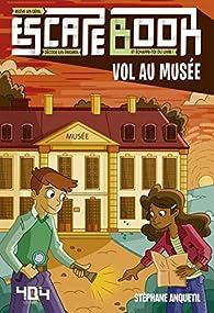 Escape book enfant - Vol au musée par Stéphane Anquetil