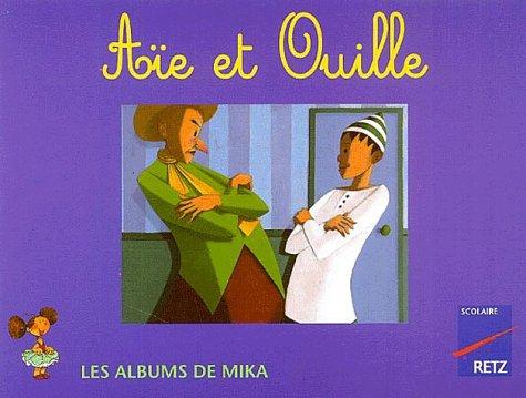 Aïe et Ouille