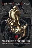 Manierismus in der Literatur: Sprach-Alchimie und esoterische Kombinationskunst