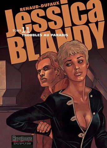 Jessica Blandy, tome 11 : Troubles au paradis