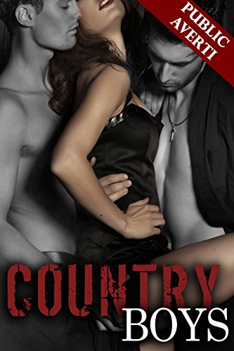 Country Boys (2016) Tome 3 - Analia Noir