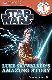 Star Wars Luke Skywalker's Amazing Story (DK Readers Level 1)