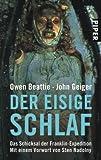 Der eisige Schlaf: Das Schicksal der Franklin-Expedition - Owen Beattie, John Geiger