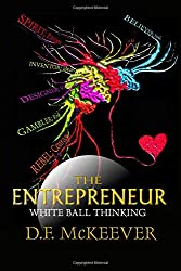 The Entrepreneur; White Ball Thinking: Designovation: the process for bringing plans into reality. (Designovation Philosophy)