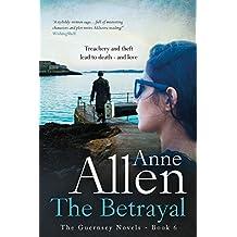 The Betrayal (The Guernsey Novels Book 6)