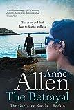 The Betrayal (The Guernsey Novels Book 6) by Anne Allen