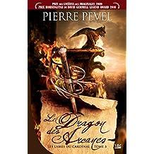 Le Dragon des Arcanes: Les Lames du Cardinal, T3