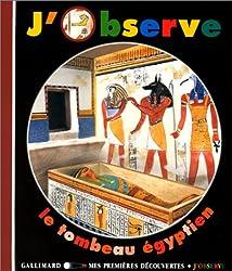 J'observe le tombeau égyptien