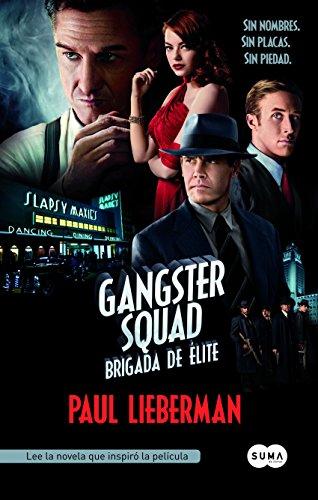 Descargar Libro Gangster Squad (Brigada de Élite) de Paul Lieberman