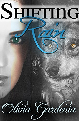 Shifting Rain: A Paranormal Romance: Book One
