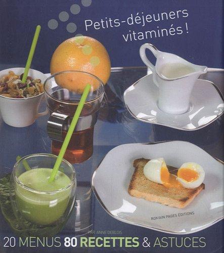 Petits-déjeuners vitaminés !