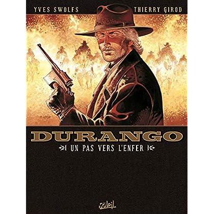 Durango, Tome 14 : Un pas vers l'enfer