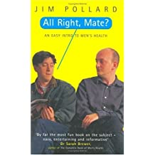 All Right Mate: Easy Intro to Men's Health