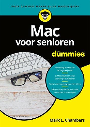 Mac voor senioren voor Dummies (Dutch Edition) eBook: Mark L. Chambers, Hessel Leistra, Bart Roelofs: Amazon.es: Tienda Kindle