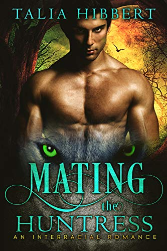 Mating the Huntress: An Interracial Romance (English Edition) (Wolf She Halloween)