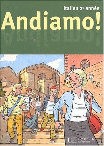 Italien 2ème année Andiamo !