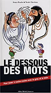 """Afficher """"Le Dessous des mots"""""""