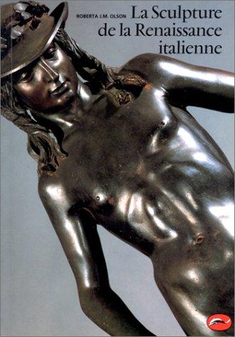 La Sculpture de la Renaissance italienne