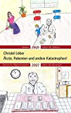 Image de Ärzte, Patienten und andere Katastrophen