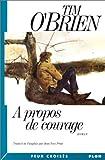 A propos de courage