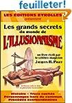 Les grands secrets du monde de l'illu...