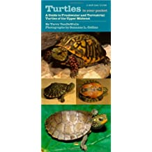 Turtles in Your Pocket: A Guide to Freshwater and Terrestrial Turtles of the Upper Midwest (Bur Oak Guide)