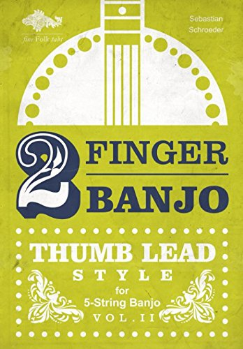 2-FINGER-BANJO: THUMB LEAD STYLE (Banjo Black Diamond)