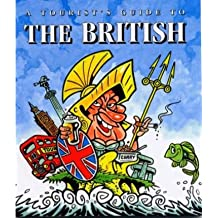 [(Tourist's Guide to the British * *)] [Author: Simon Henry] published on (January, 2000)
