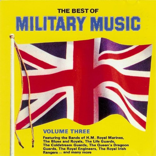 The Best of Military Music, Vo...