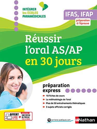 Réussir l'oral AS/AP en 30 jours par Louisa REBIH