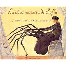 La obra maestra de Sofía (MIRA Y APRENDE)