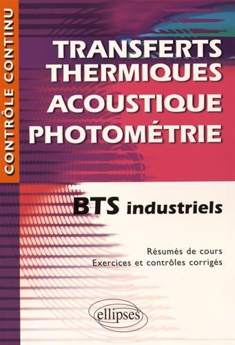 TransfertS ThermiqueS Acoustique Photométrie BTS Industriels