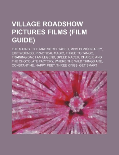 village-roadshow-pictures-films-film-guide-the-matrix-the-matrix-reloaded-miss-congeniality-exit-wou