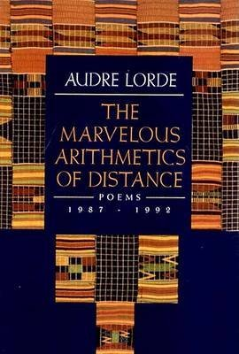 [Marvellous Arithmetics of Distance: Poems 1987-1992] (By: Audre Lorde) [published: November, 1995]