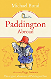 Paddington Abroad (Paddington Bear Book 4)