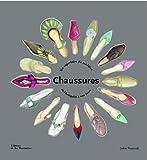 Chaussures : Un répertoire des modèles de l'Antiquité à nos jours