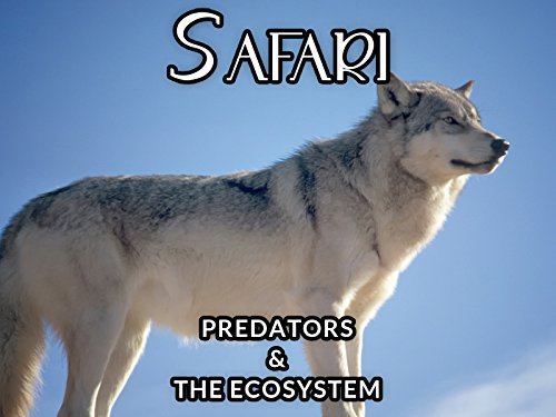PREDATORS and the ECOSYSTEM
