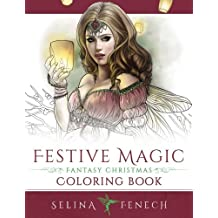 Festive Magic - Fantasy Christmas Coloring Book (Fantasy Coloring by Selina)